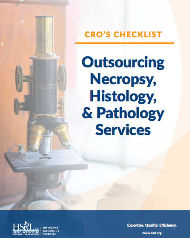 CRO's Checklist: Outsourcing Necropsy, Histology, & Pathology Services